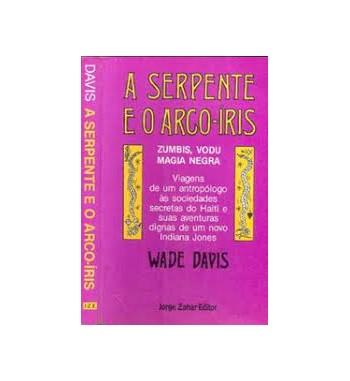 A SERPENTE E O ARCO-ÍRIS