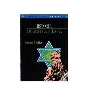 HISTÓRIA DA MÍSTICA JUDAICA