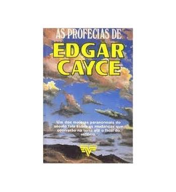 AS PROFECIAS DE EDGAR CAYCE