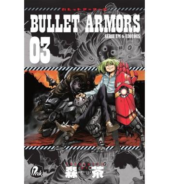 BULLET ARMORS - VOLUME 3