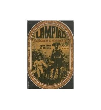 LAMPIAO : CANGACO E NORDESTE