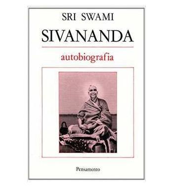 SRI SWAMI SIVANANDA :...