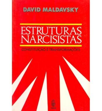 ESTRUTURAS NARCISISTAS :...