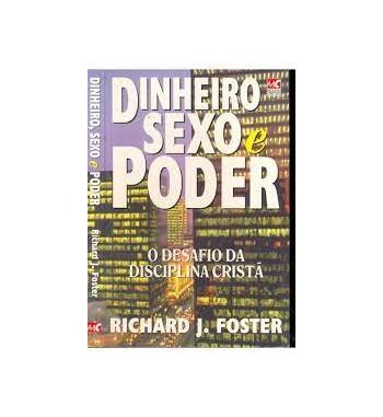 DINHEIRO SEXO E PODER : O...
