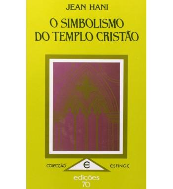 O SIMBOLISMO DO TEMPLO CRISTÃO