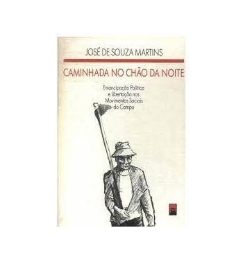 CAMINHADA NO CHÃO DA NOITE