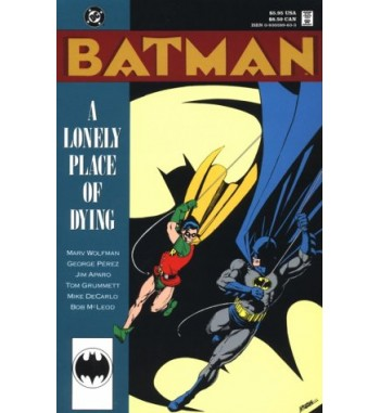 BATMAN : A LONELY PLACE OF...